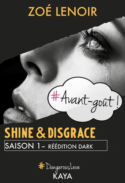 Shine & Disgrace - Avant-goût