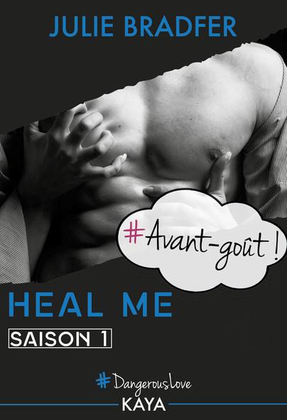 Heal me - Avant-goût