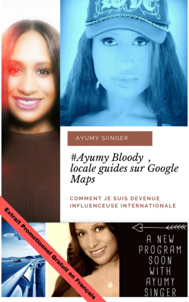 #Ayumy Boody locale guides sur Google : Comment je suis devenue Influenceuse internationale