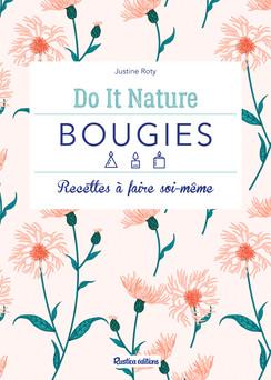 Bougies : Recettes à faire soi-même   Justine Roty