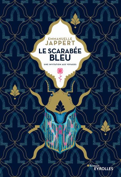 Le scarabée bleu : Une invitation aux voyages