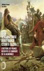 Et si Vercingétorix avait vaincu César à Alésia ? - L'histoire de France revue et corrigée en 10 uchronies