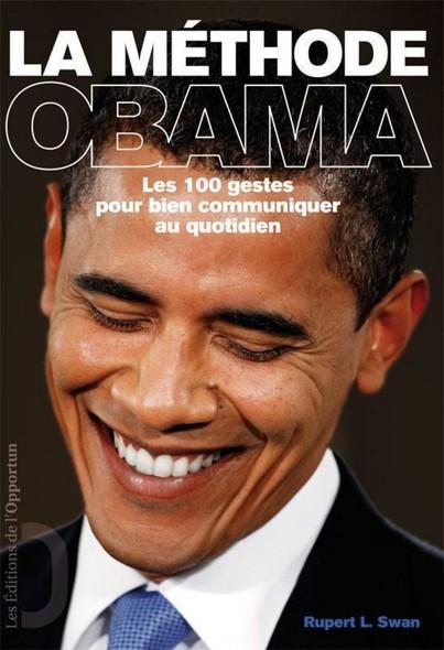 La méthode Obama - Ses 100 gestes pour bien communiquer au quotidien