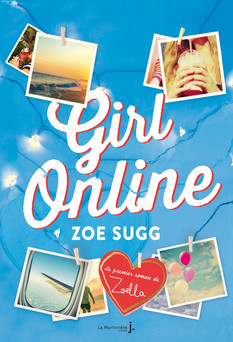 Girl Online : Tome 1/2 | Zoe Sugg