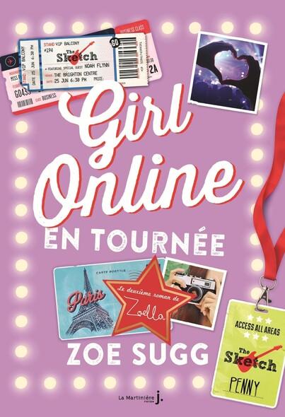 Girl Online, Tome 2 : Girl Online en tournée