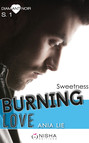 Burning Love - Saison 1 Sweetness