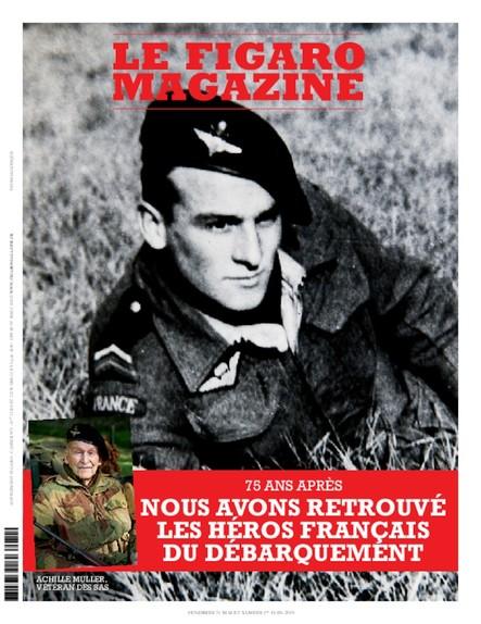 Figaro Magazine - 75 Ans Après le Débarquement