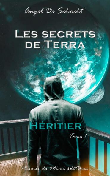 Les secrets de Terra : Tome 1 : Héritier
