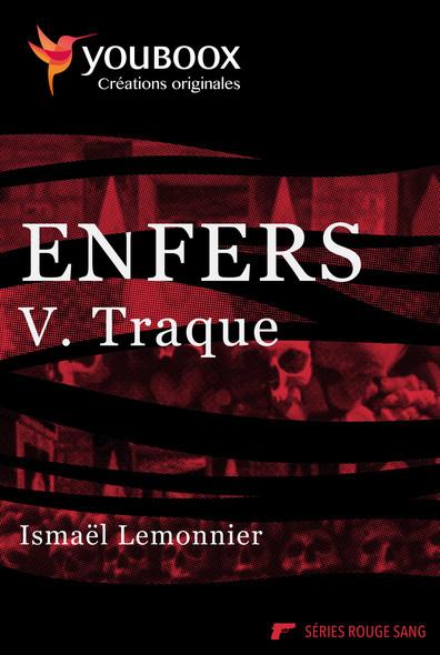 Enfers - 5. Traque