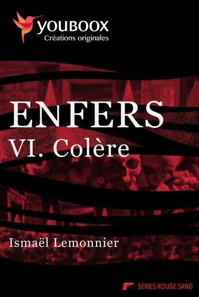Enfers - 6. Colère
