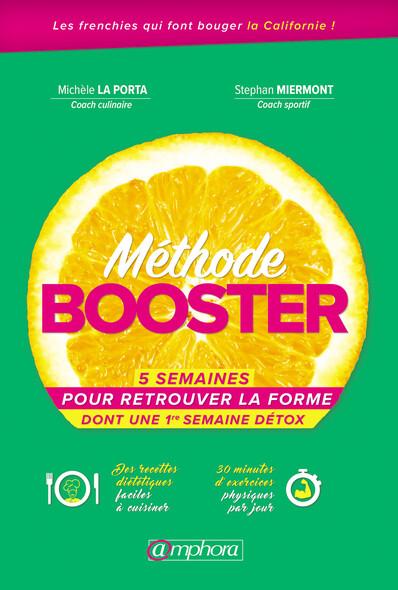 Méthode Booster : 5 semaines pour retrouver la forme dont une 1 semaine détox