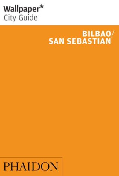 Wallpaper* City Guide - Bilbao/San Sebastian