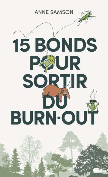 15 BONDS POUR SORTIR DU BURN-OUT.