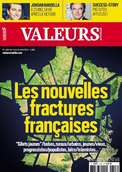 Valeurs Actuelles - Juin 2019 - Les Nouvelles Fractures Françaises