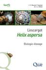 L'escargot Helix aspersa : Biologie-élevage