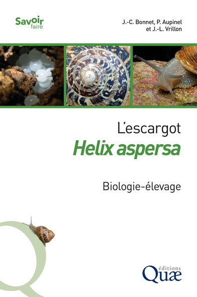 L'escargot Helix aspersa : Biologie-élevage