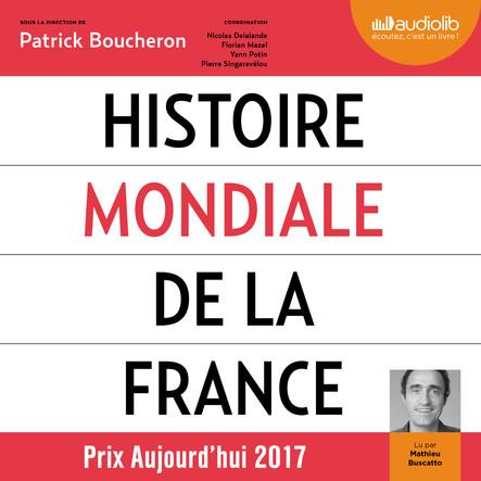 Histoire mondiale de la France : Suivi d'un entretien avec l'auteur