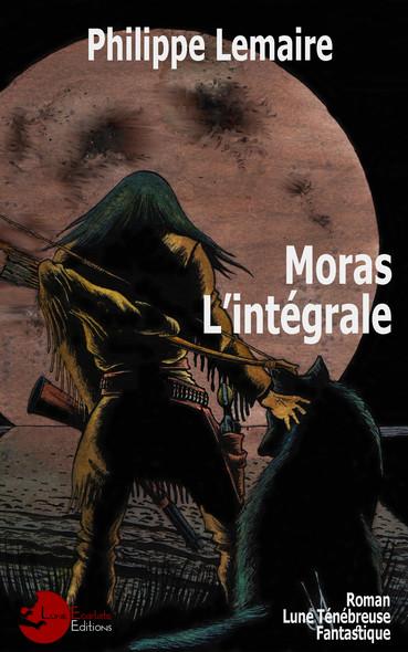 Moras, l'intégrale