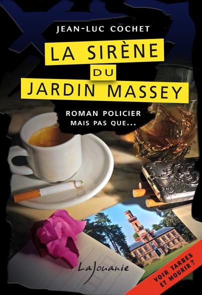 La sirène du jardin Massey : Vincent Albonezi, T1