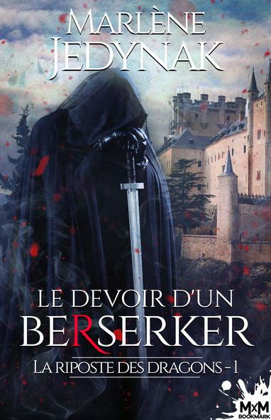 Le devoir d'un berserker : La riposte des dragons, T1