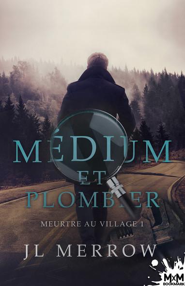 Meurtre au village : Médium et plombier, T1