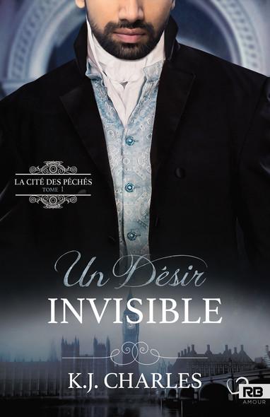 Un désir invisible : La Cité des péchés, T1