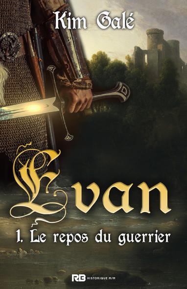 Le repos du guerrier : Evan, T1