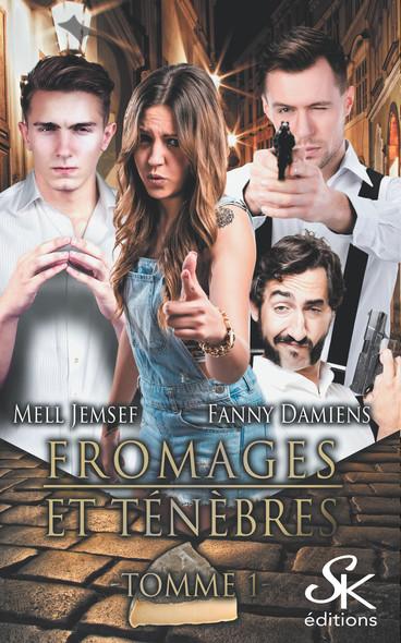 Tomme 1 : Fromages et ténèbres, T1