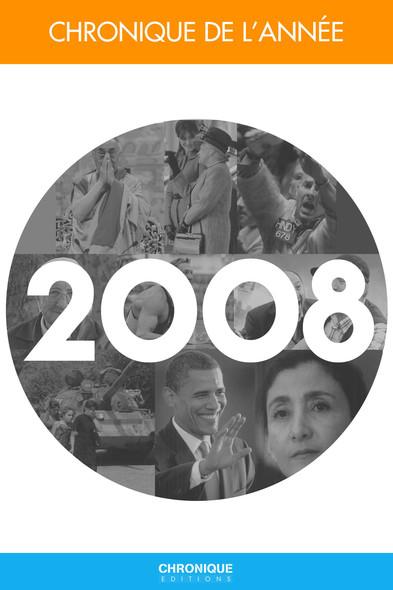 Chronique de l'année 2008