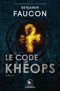 Le code Khéops | Faucon, Benjamin