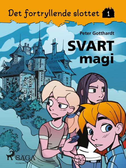 Det fortryllende slottet 1 - Svart magi