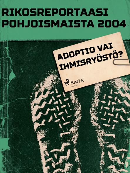 Adoptio vai ihmisryöstö?