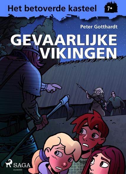 Het betoverde kasteel 7 - Gevaarlijke Vikingen