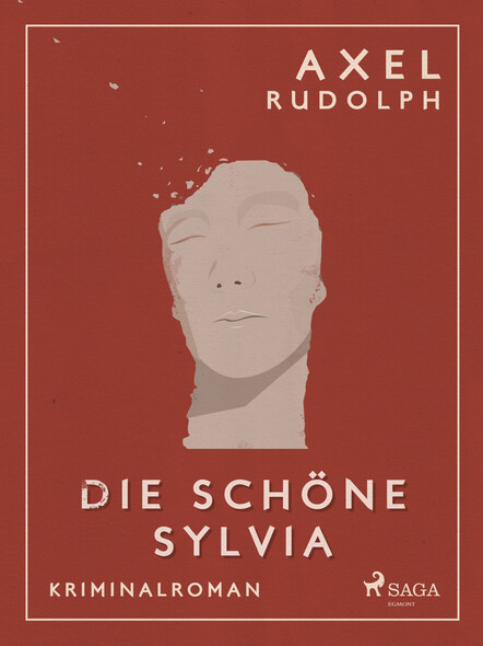 Die schöne Sylvia - Kriminalroman