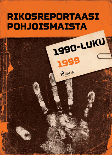 Rikosreportaasi Pohjoismaista 1999