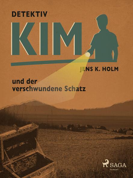 Detektiv Kim und der verschwundene Schatz
