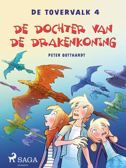De tovervalk 4 - De dochter van de drakenkoning