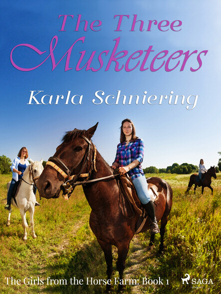 The Girls from the Horse Farm 1 - The Three Musketeers