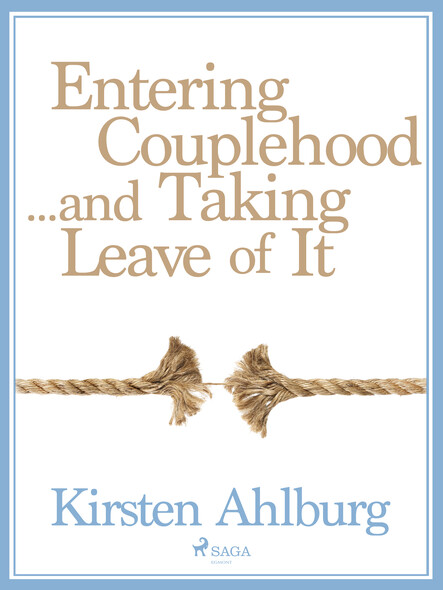 Entering Couplehood...and Taking Leave of It