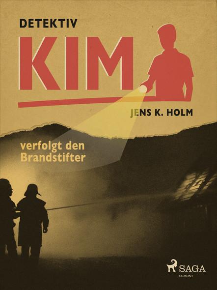 Detektiv Kim verfolgt den Brandstifter