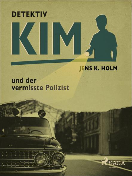 Detektiv Kim und der vermisste Polizist