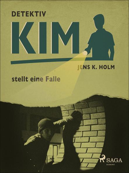 Detektiv Kim stellt eine Falle