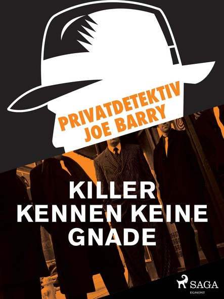 Privatdetektiv Joe Barry - Killer kennen keine Gnade