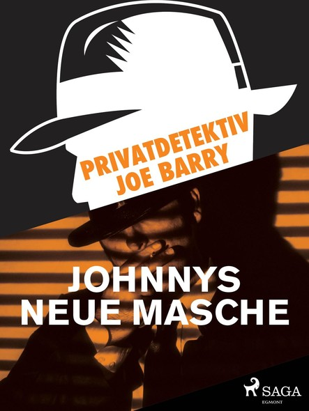 Privatdetektiv Joe Barry - Johnnys neue Masche