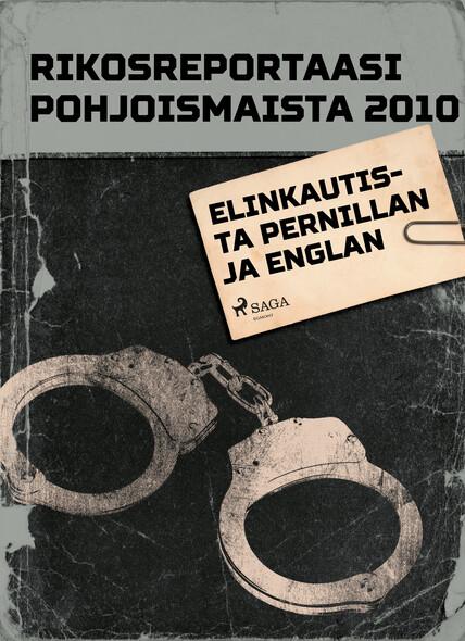 Elinkautista Pernillan ja Englan murhista