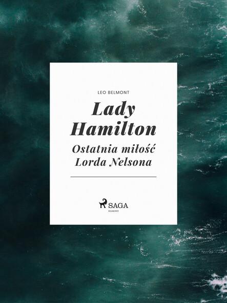Lady Hamilton - Ostatnia miłość Lorda Nelsona