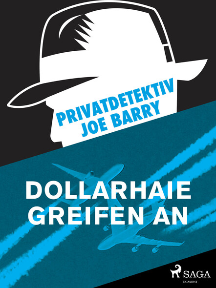 Privatdetektiv Joe Barry - Dollarhaie greifen an