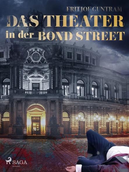 Das Theater in der Bond Street