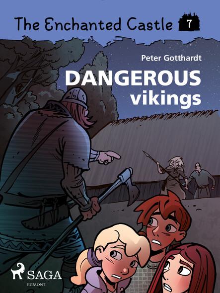 The Enchanted Castle 7 - Dangerous Vikings