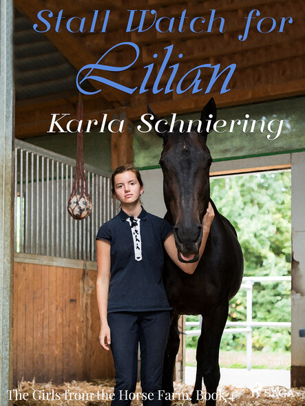 The Girls from the Horse Farm 4 - Stall Watch for Lilian